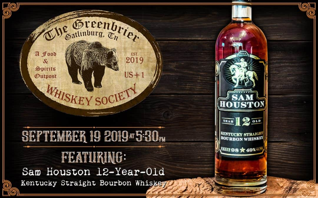 Greenbrier Whiskey Society Event On September 19th