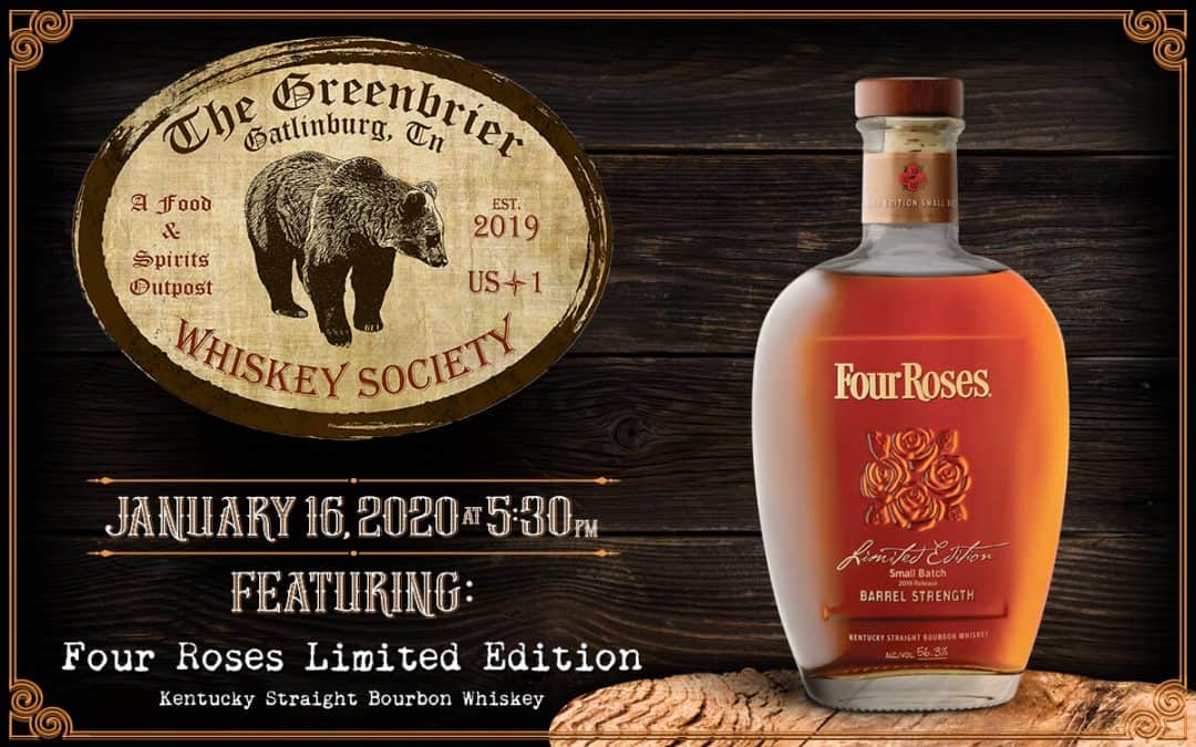 Greenbrier Whiskey Society - January 16 - Four Roses Limited Edition Bourbon