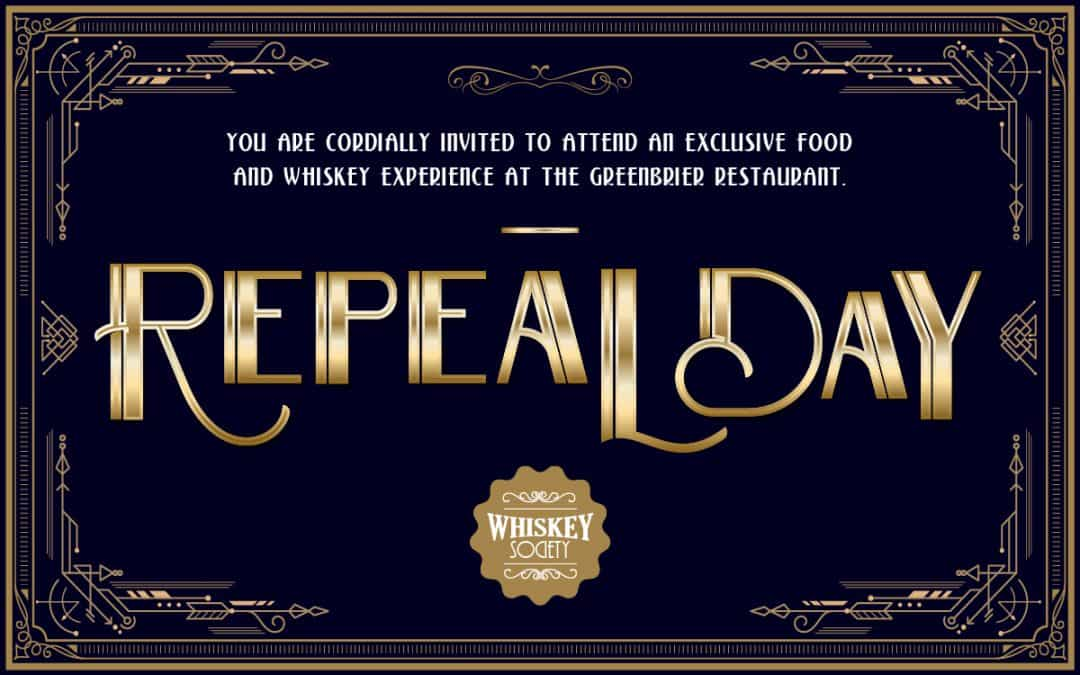 The Greenbrier Restaurant - Repeal Day Celebration
